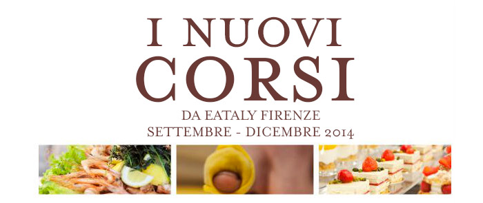 I nuovi corsi di Eataly Firenze