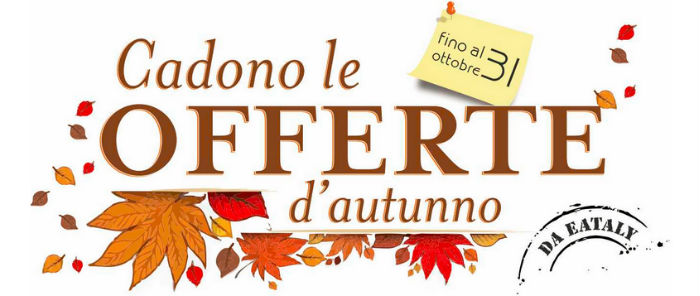 Le promozioni di ottobre di Eataly Firenze